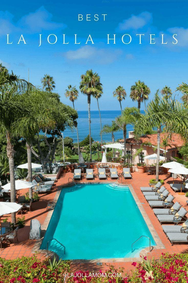 13 Best La Jolla Hotels 2020 La Jolla Mom San Diego Hotel