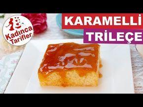 Karamelli Trileçe Tarifi Videosu | Kadınca Tarifler | Kolay ve Nefis Yemek Tarifleri Sitesi - Oktay Usta