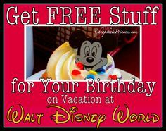 How to find FREEbies for a birthday celebration at Walt Disney World!