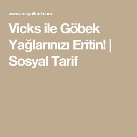 Vicks ile Göbek Yağlarınızı Eritin!   Sosyal Tarif