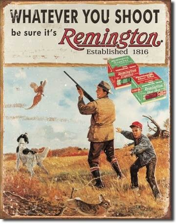 Remington - Whatever You Shoot | Tin | Metal | Sign | Nostalgic | Vintage | Retro | Whatever you shoot be sure it's a Remington| Hunting Sign | A Simpler Time