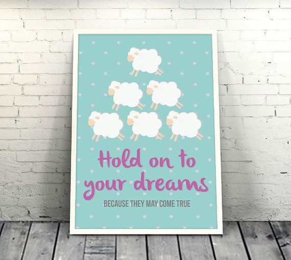 Hold On to Your Dreams Because They May Come True by loveunlimited #quote #unique #design #loveunlimited #sheep #cute #colorful #handmade #inspiration #picture #cover #turquoise