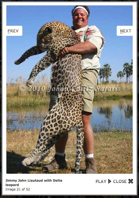"""Jimmy John's founder Jimmy John Liautaud. """"Not only does Jimmy John Liautaud hunt large endangered species, he is also a right wing nut."""" Yep."""