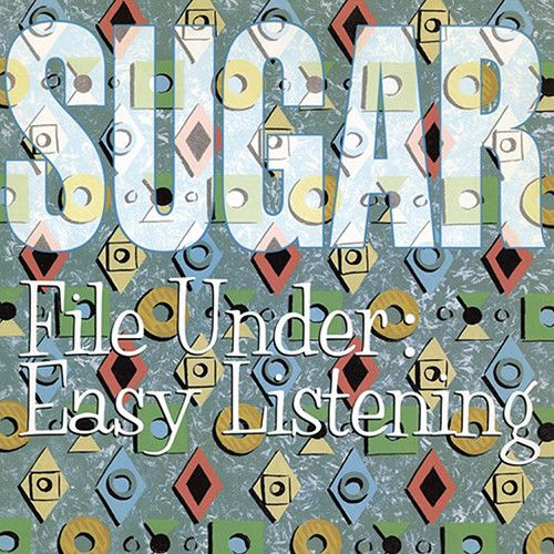 Sugar - File Under: Easy Listening on LP + Download Coupon w/ Bonus Content