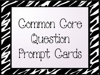 This wild file contains 42 question prompt task cards.  They are aligned to the common core standards with the standard on each card.  The cards wo...