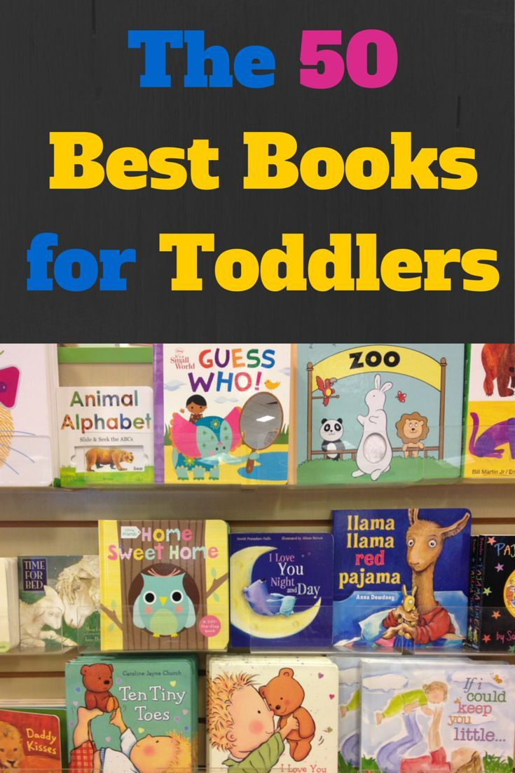 """The 50 Best Books for Toddlers • According to """"MotherShip Down"""""""