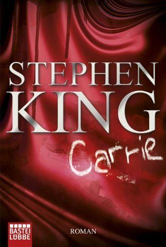 1974 - Carrie - Roman von Stephen King