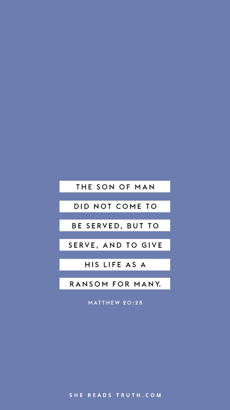 """The Son of Man did not come to be served, but to serve, and to give his life as a ransom for many."" - Matthew 20:28 // Matthew Bible study: This Is Jesus from SheReadsTruth.com"