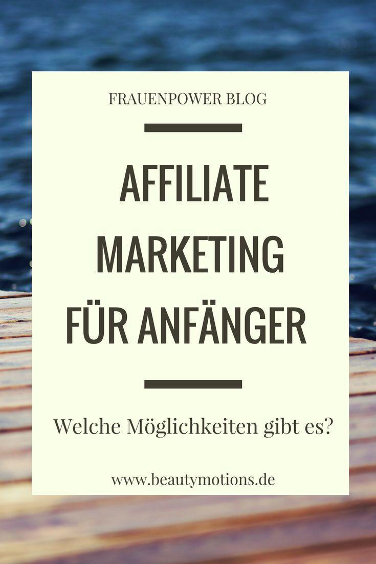 Affiliate Marketing für Einsteiger – welche Möglichkeiten gibt es