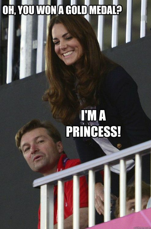 You still lose.: Duchess Of Cambridge, I Win, Hahahaha!!! Funny, Gold Medal, Giggl, Kate Middleton, Humor, True Stories, Princesses Kate