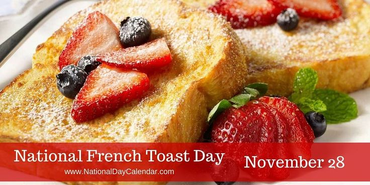 NATIONAL FRENCH TOAST DAY – November 28, 2016   Eggy bread, omelet bread or gypsy toast is more commonly known as French Toast.   Each year on November 28, people across the United States observe National French Toast Day.   Including a Delicious Perfect French Toast Recipe from the Add a Pinch Website: http://addapinch.com/perfect-french-toast-recipe/ #NationalFrenchToastDay2016
