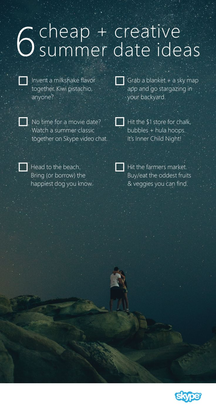 Ah, summer romance. Here's 6 fun and budget-friendly date ideas to help you make the most of this time, whether it's a dog-filled day at the beach or a date night stargazing in your backyard. Keep the romance going by downloading the Skype app and using it to share date ideas, leave a romantic video message, or get silly with heart emoticons. It's a free and easy everyday way to show you care.