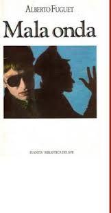 """Mala onda (Alberto Fuguet) // La obra más popular de Fuguet y quizás la más representativa de la llamada """"nueva narrativa"""" que surgió en el Chile postdictatorial, Mala onda está escrita en un lenguaje ácido y cinematográfico, con abundantes referencias a la cultura pop norteamericana y chilena de principios de los años 1980. Nro. de Pedido: CH863 F958M 1996"""