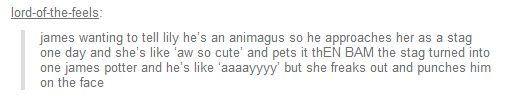 "or he just stays a stag so she will pet him all the time and becomes her ""little friend"" and she never knows"
