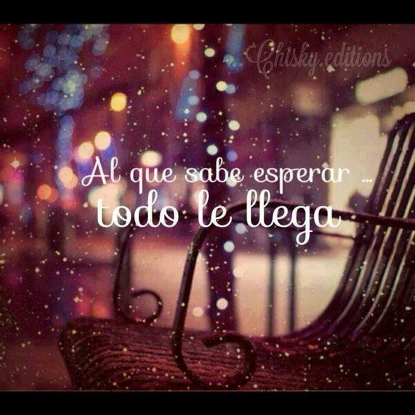 #paciencia Frases palabras amor vida yo