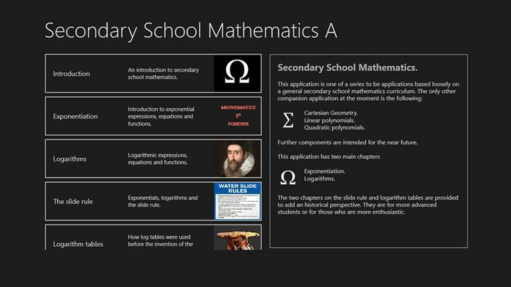 Secondary School Mathematics A // This application is one of a series to be applications based loosely on a general secondary school mathematics curriculum. Currently there is a companion app entitled Secondary School Mathematics. This app is part A of the series. It is based mainly around the topics of exponentiation and logarithms. It has two extra historical topics on the slide rule and logarithm tables which were in use up until the advent of the electronic calculator.
