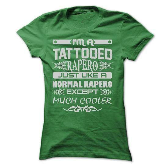 TATTOOED Rapero - AMAZING T SHIRTS - #gift ideas #personalized gift. WANT THIS => https://www.sunfrog.com/LifeStyle/TATTOOED-Rapero--AMAZING-T-SHIRTS-Ladies.html?68278