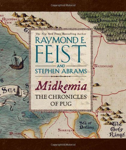 Midkemia: The Chronicles of Pug -                     Price: $  11.54             View Available Formats (Prices May Vary)        Buy It Now      The world of Raymond E. Feist is brought to stunning life in this illustrated deluxe compendium, complete with maps, character drawings, and first-person narrative text by the...