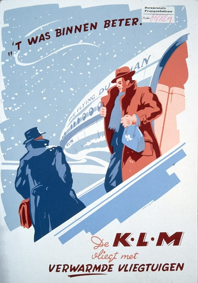 "This is a poster by Joop van Heusden  created in 1947. The top caption says ""it was better inside"". The bottom caption KLM flies with heated planes."