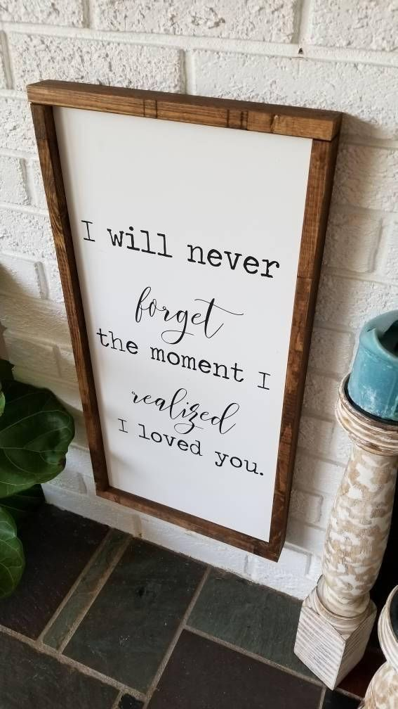 I will never forget the moment I realized I Love Y…