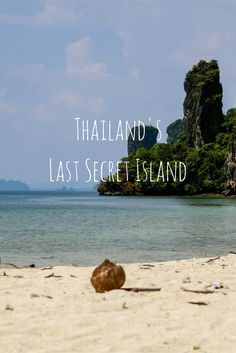 Looking for the last secret Thai island? Look no further because today I am letting you in on a secret - now all you have to do is go there