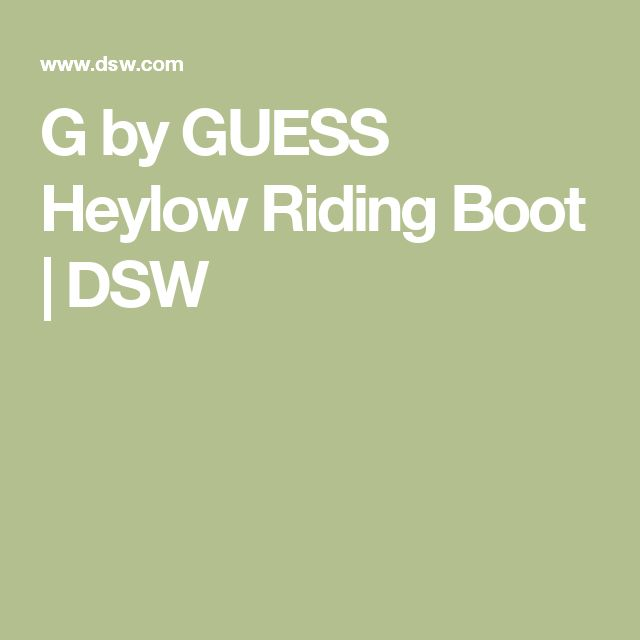 G by GUESS Heylow Riding Boot | DSW