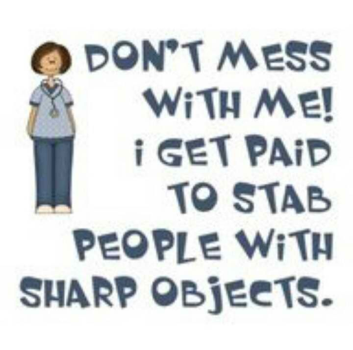 Funny Nursing Quotes: http://www.nursebuff.com/2013/07/funny ...