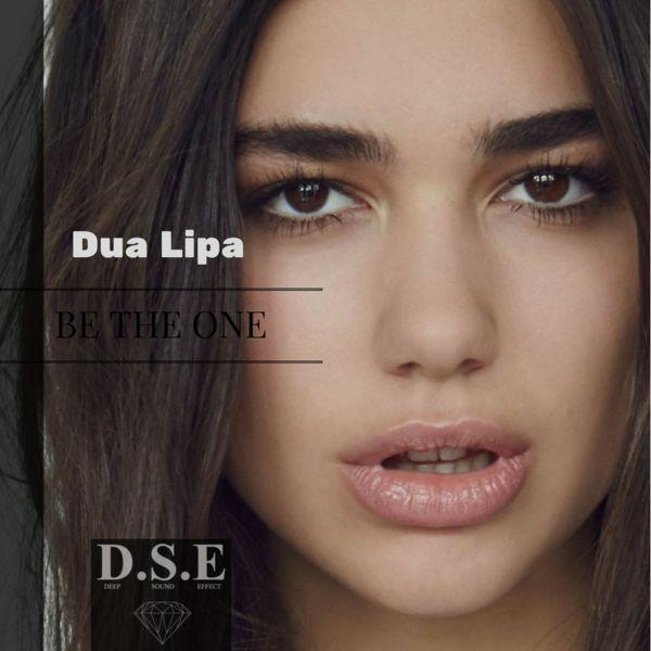 Deep Sound Effect – Dua Lipa — Be the one (Deep Sound Effect Remix) – Bananastreet