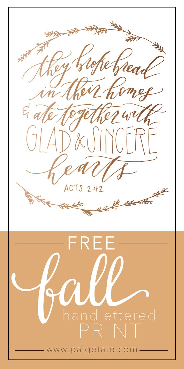 Free Fall Print: They broke bread in their homes and ate together with glad and sincere hearts Acts 2:42 | Beautiful calligraphy print by Whitney Farnsworth Calligraphy & Design