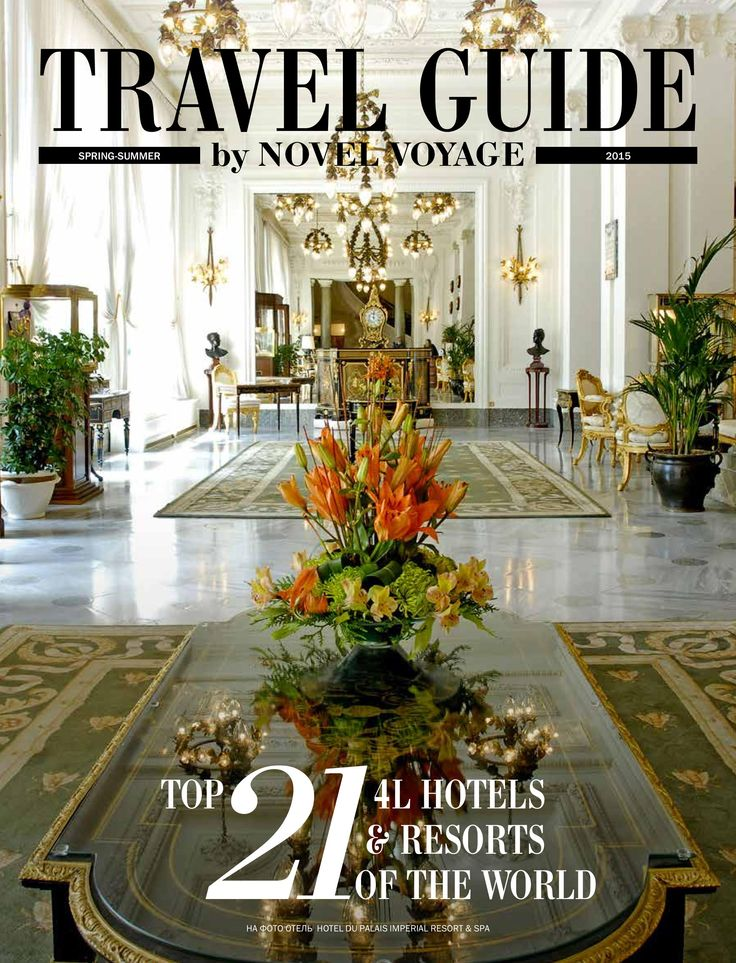 Cover page of the collection of TOP 21 4L Hotels & Resorts of the World, Spring-Summer 2015.  on picture: Hotel Du Palais Imperial Resort & Spa Biarritz