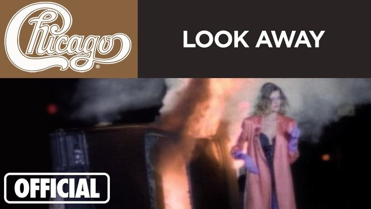 """Chicago - """"Look Away"""" (Official Music Video)...cant imagine when it happens...cannot imagine..she will be very very lucky"""