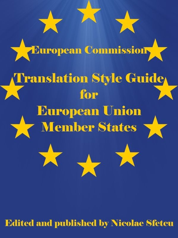 Translation Style Guide for European Union Member States  This guide is a companion to the English Translation Style Guide for European Union.   For each EU Member State, plus two candidate countries, the guide provides English terms and translations. Most of the individual country sections contain a general introduction and parts on geography, judicial bodies and legal instruments.   The guide shows terms in the original language on the left and suggested English translations on the right.
