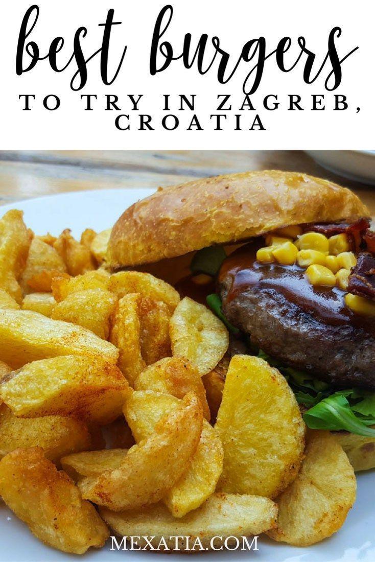 Croatia Foodie Travel Amazing Burger Travel Food