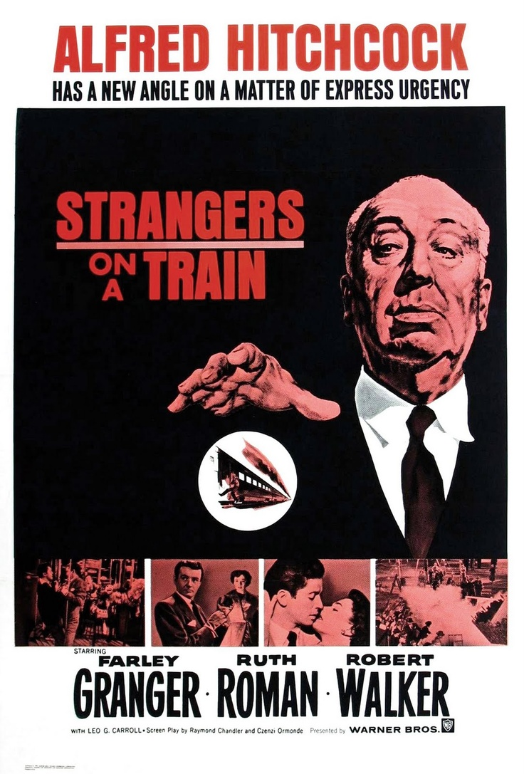STRANGERS ON A TRAIN (1951) - Farley Granger - Ruth Roman - Robert Walker - Directed by Alfred Hitchcock - Warner Bros. - Movie Poster.