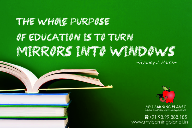 """The whole purpose of #Education is to turn mirrors into windows."" - Sydney J. Harris  Sydney J. Harris was an American journalist for the Chicago Daily News and, later, the Chicago Sun-Times. He wrote 11 books and his weekday column, ""Strictly Personal,"" was syndicated in approximately 200 newspapers throughout the United States and Canada.  It is the nature of humans a certain degree of ego and indulge in self-conceit and to show-case themselves.....read more at on.fb.me/1HuXK9b"