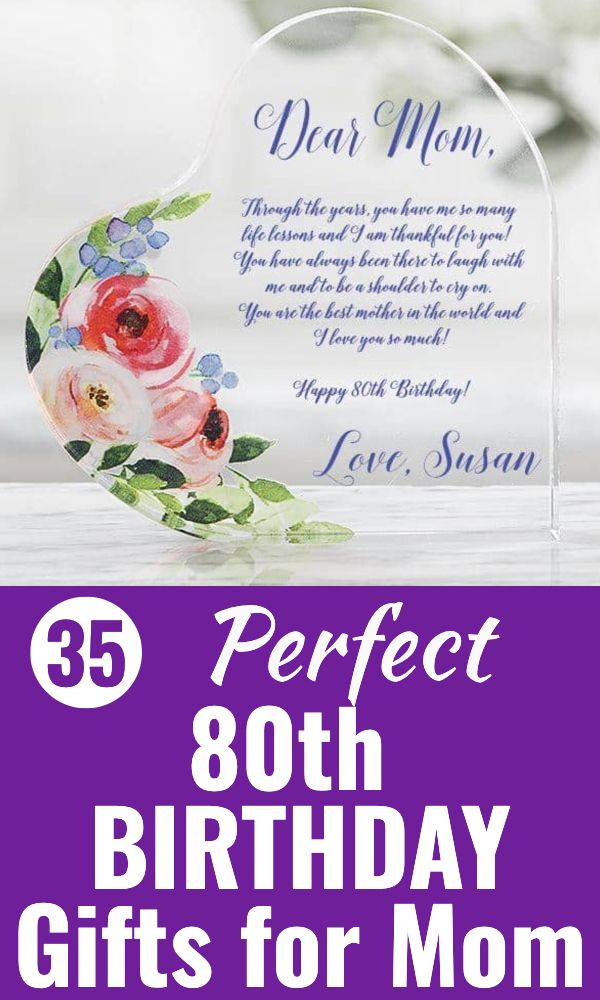 80th Birthday Gift Ideas For Mom Top 25 Birthday Gifts 2020 80th Birthday Gifts Best Birthday Surprises Best Gifts For Mom