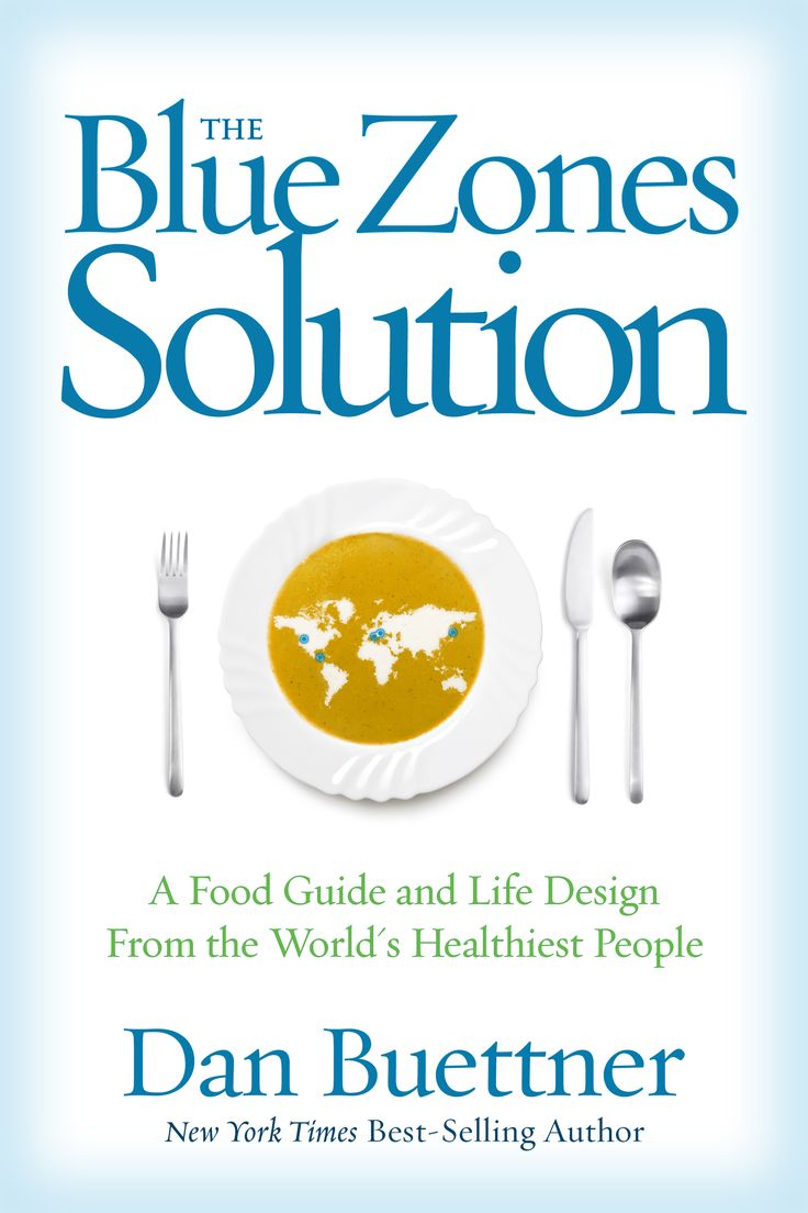 The Blue Zones Solution Dan Buettner, the New York Times