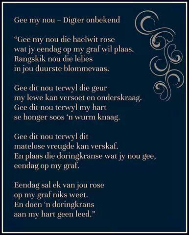 """""""Gee my nou..."""" Afrikaanse Inspirerende Gedagtes & Wyshede (Facebook) #Poësie"""