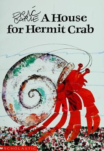 """""""A House for Hermit Crab"""" by Eric Carle  This classic Eric Carle. Perfect for #moving discussions."""
