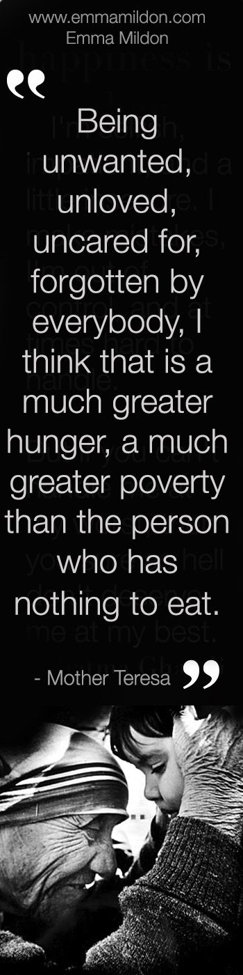 A quote by Mother Teresa reminding teachers that poverty can be not just about how much money we have.