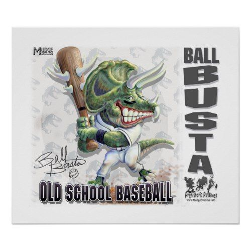 Dinosaur Ball Busta baseball Poster
