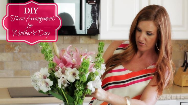 DIY Flower Arrangements for Mothers Day - Keeping Style in Your Life @Danielle Lampert Smith ExtraordinaryMommy.com