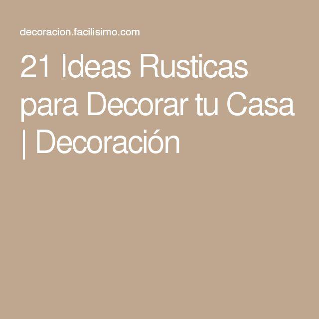 21 ideas rusticas para decorar tu casa decoraci n for Decoraciones rusticas para el hogar