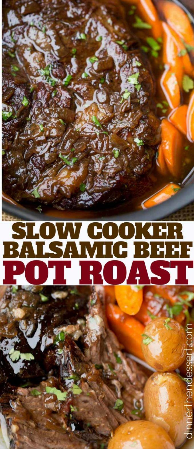 One pot meal, this Slow Cooker Balsamic Pot Roast has carrots and potatoes too.