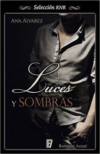 Luces y sombras (Selección RNR) : Ana Alvarez, B de Books: Amazon.es: Tienda Kindle