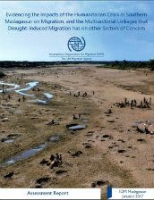Evidencing the impacts of the humanitarian crisis in southern Madagascar on migration, and the multisectorial linkages that drought-induced migration has on the other sectors of concern