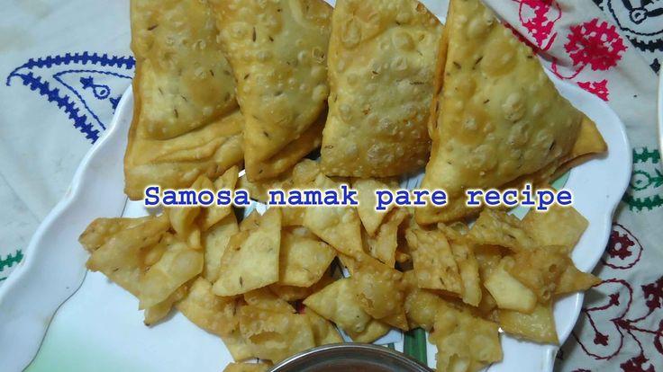 Samosa namak pare ke recipe ( hindi urdu )