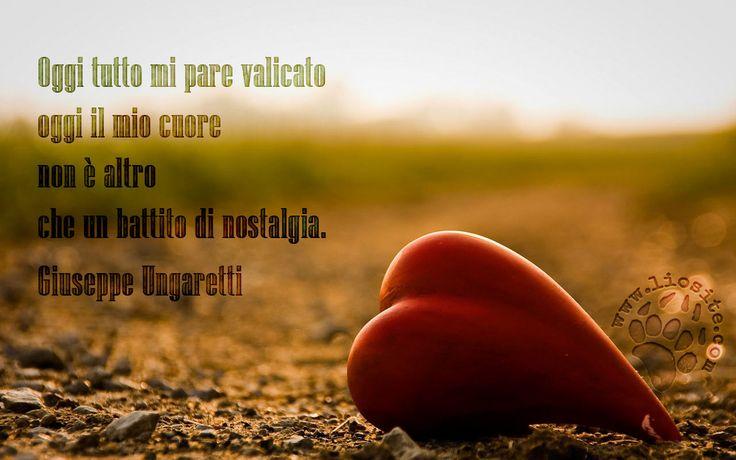"""Una poesia senza punteggiatura """"Oggi"""", una anafora che parla di un oggi finito pieno di nostalgia del passato.Una immagine bellissima :)Oggi tutto mi pare valicato oggi il mio cuore non è altro che un battito di nostalgia. Giuseppe Ungaretti#giuseppeungaretti, #oggi, #poesia, #nostalgia, #poesiasuimmagine, #fotopoesia, #poesiaitaliana, #graphtag, #cuore, #italiano,"""