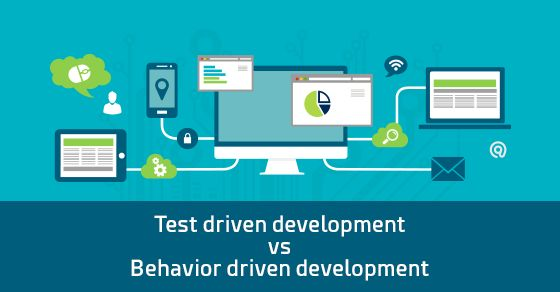 Test driven development is an evolutionary approach to development that relies on the repetition of short development cycle. Behavior driven development is an amalgamation of practices stemming from test driven development