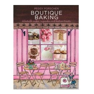 Boutique Baking - Delectable Cakes, Cupcakes and Teatime Treats by Peggy Porschen- Kitchen Goddess